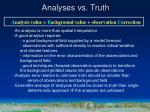analyses vs truth
