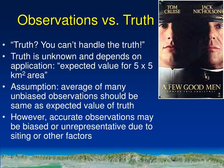 Observations vs. Truth