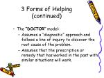 3 forms of helping continued