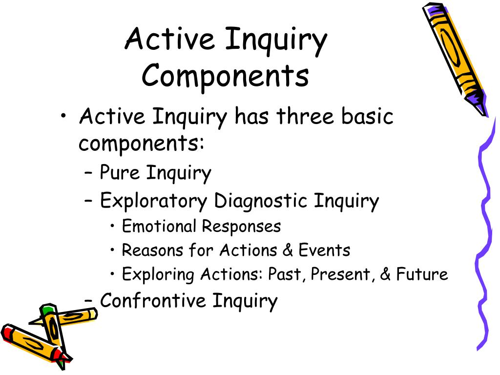 Active Inquiry Components