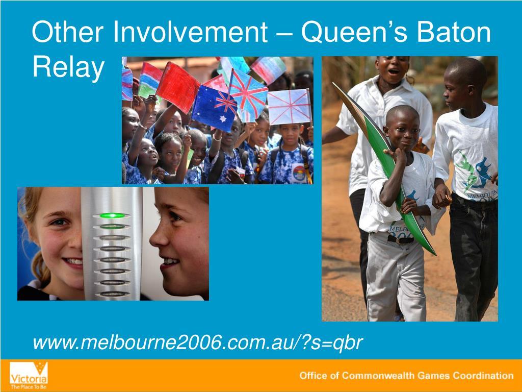 Other Involvement – Queen's Baton Relay