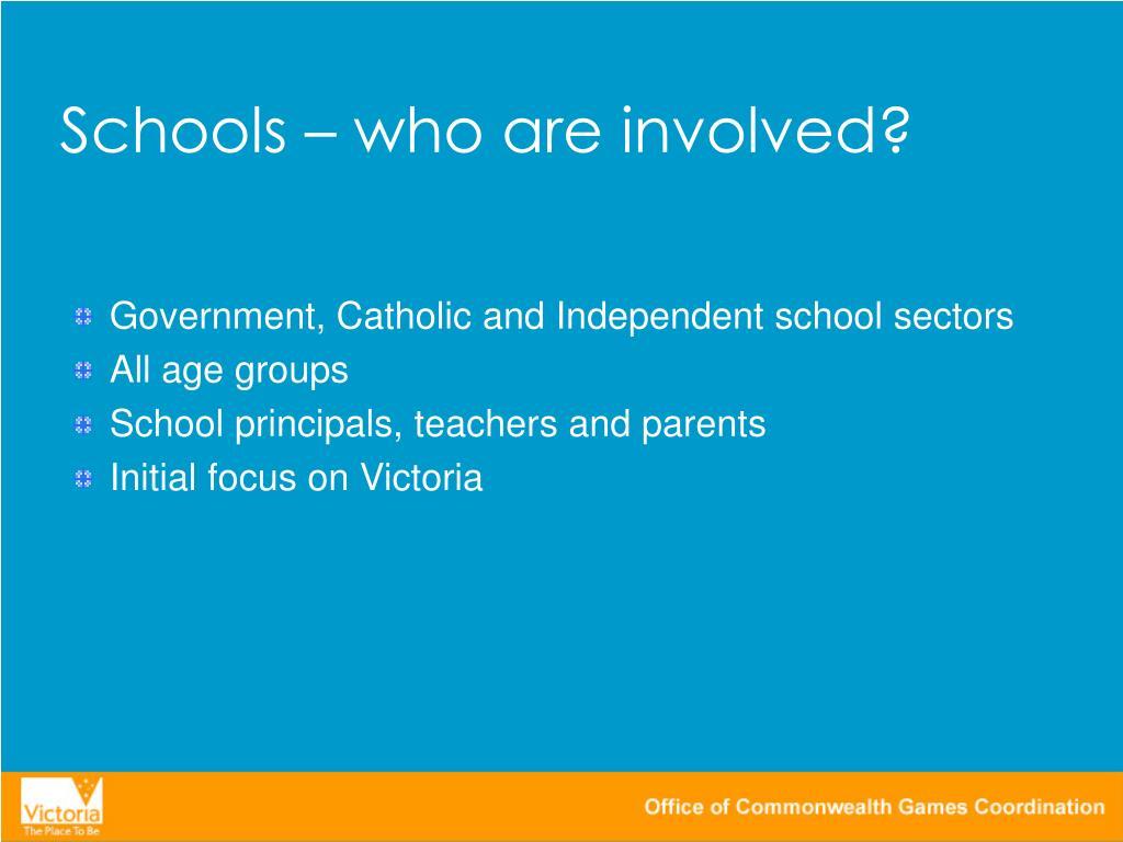Schools – who are involved?