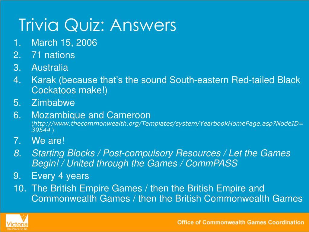Trivia Quiz: Answers