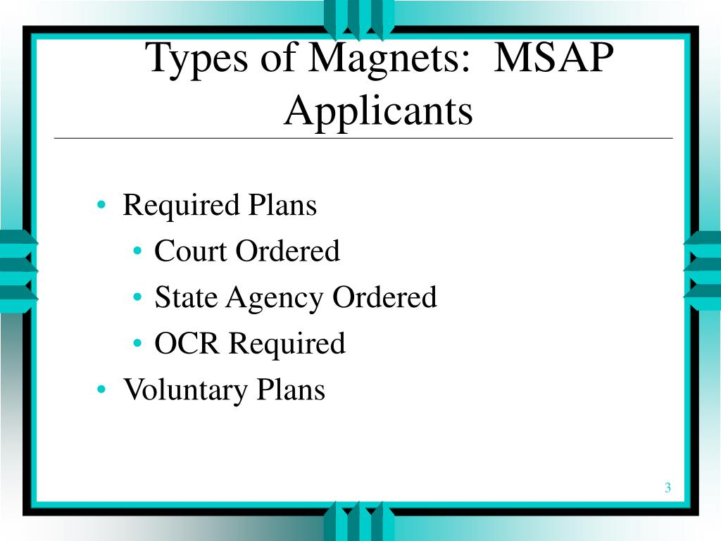 Types of Magnets:  MSAP Applicants