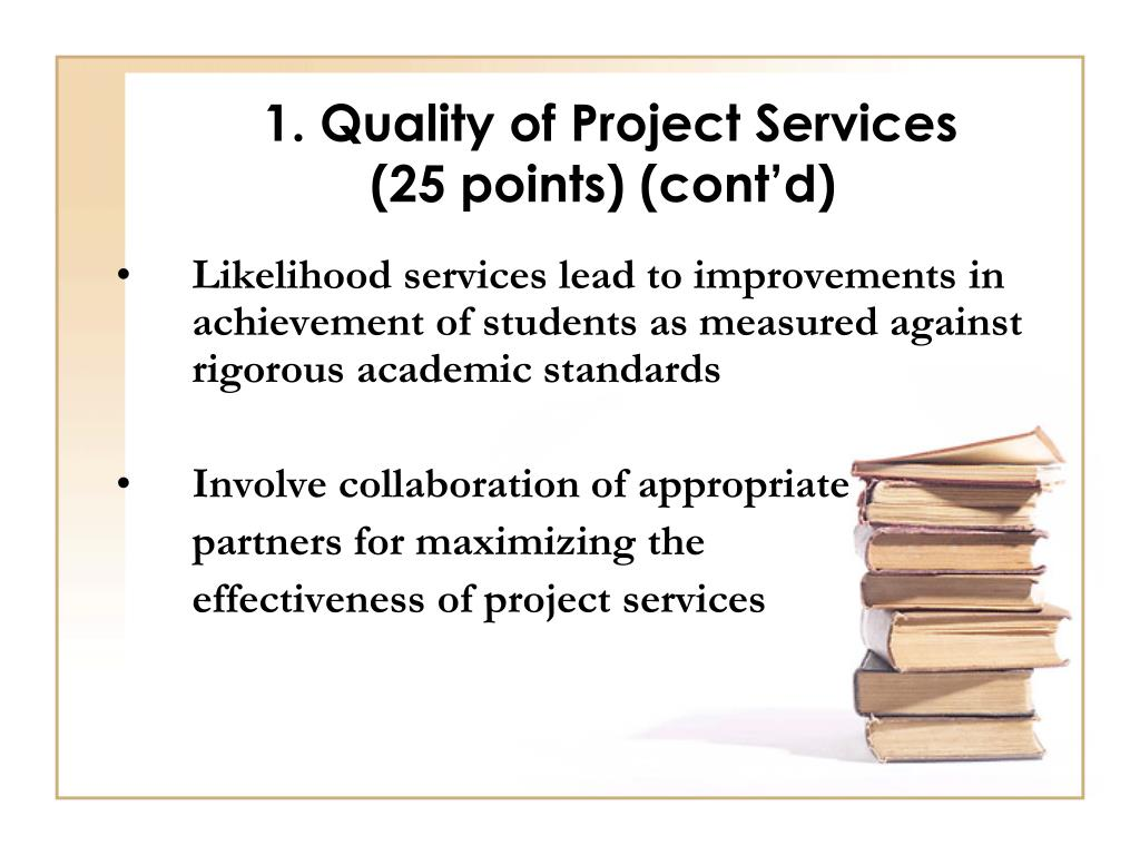 1. Quality of Project Services