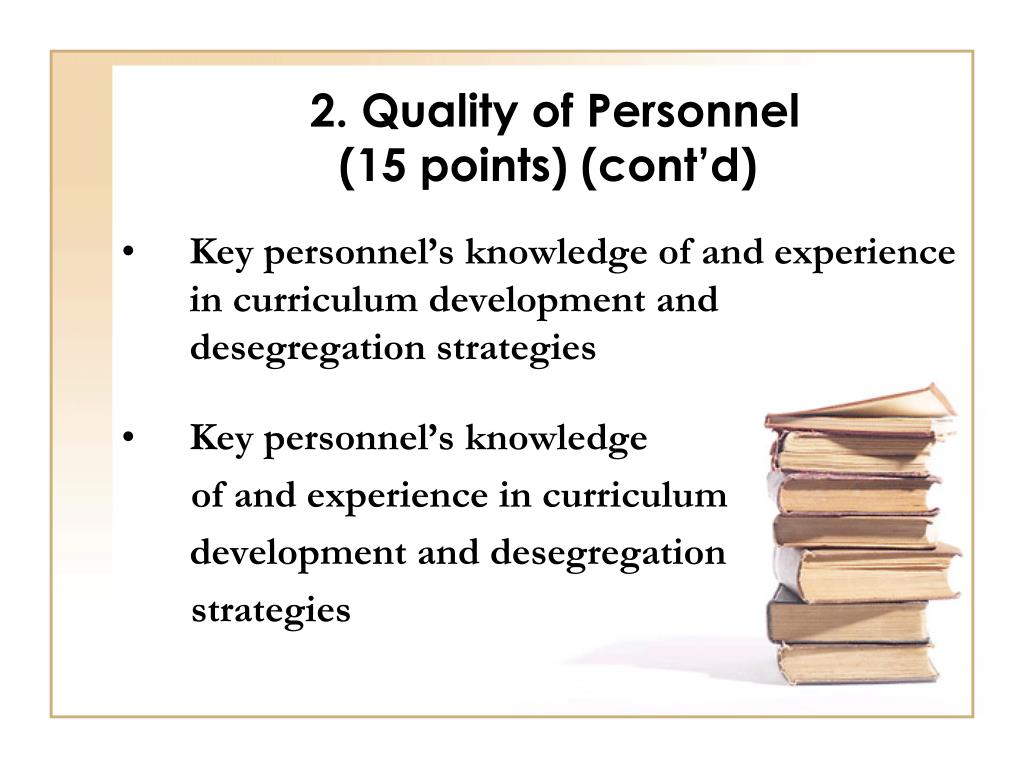2. Quality of Personnel