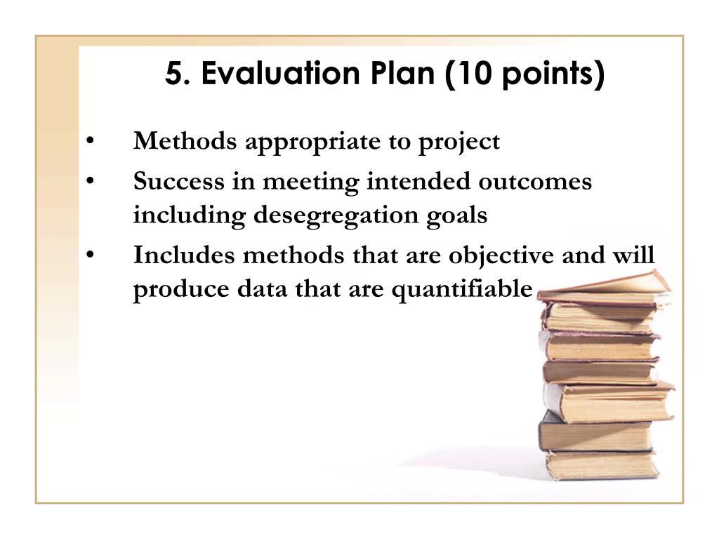 5. Evaluation Plan (10 points)