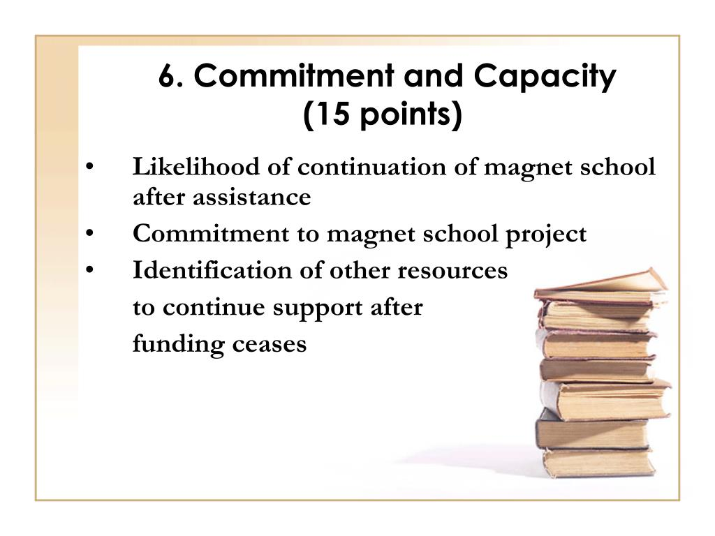 6. Commitment and Capacity
