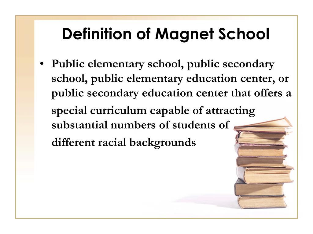 Definition of Magnet School