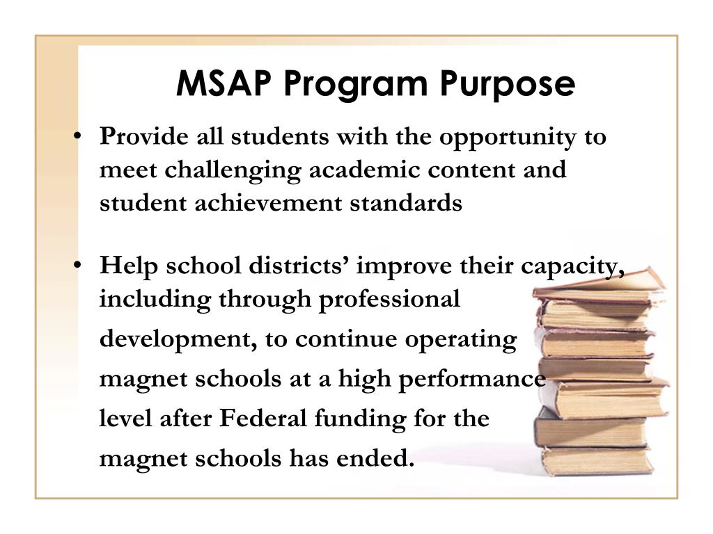 MSAP Program Purpose