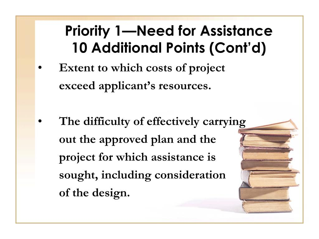 Priority 1—Need for Assistance