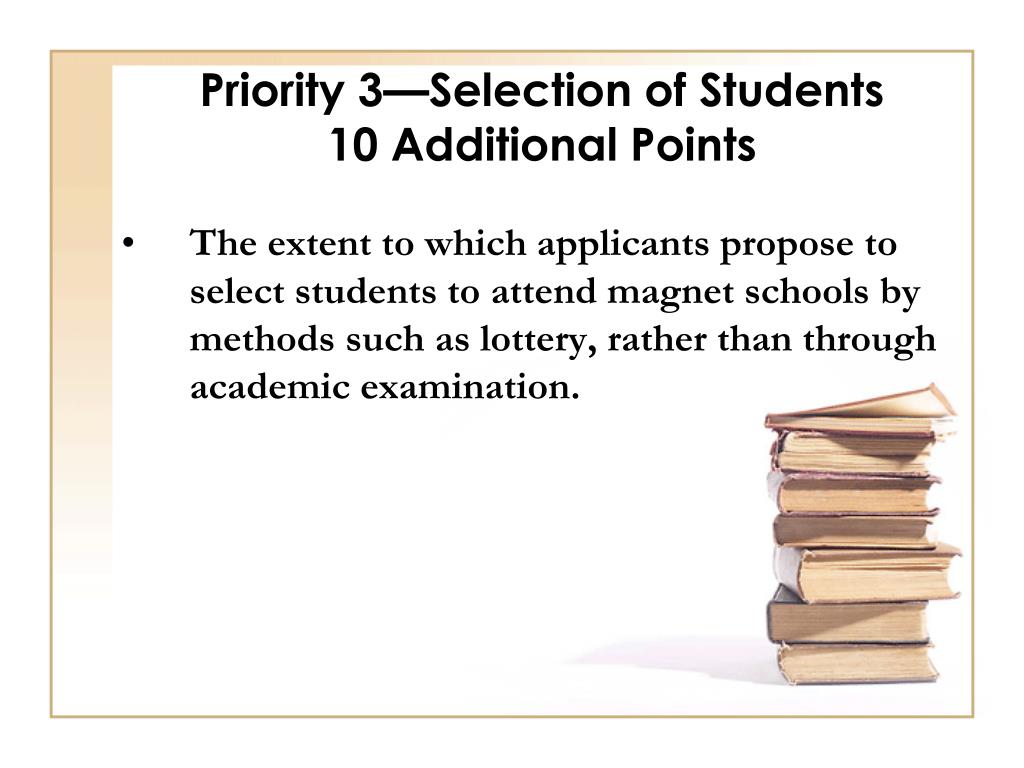 Priority 3—Selection of Students