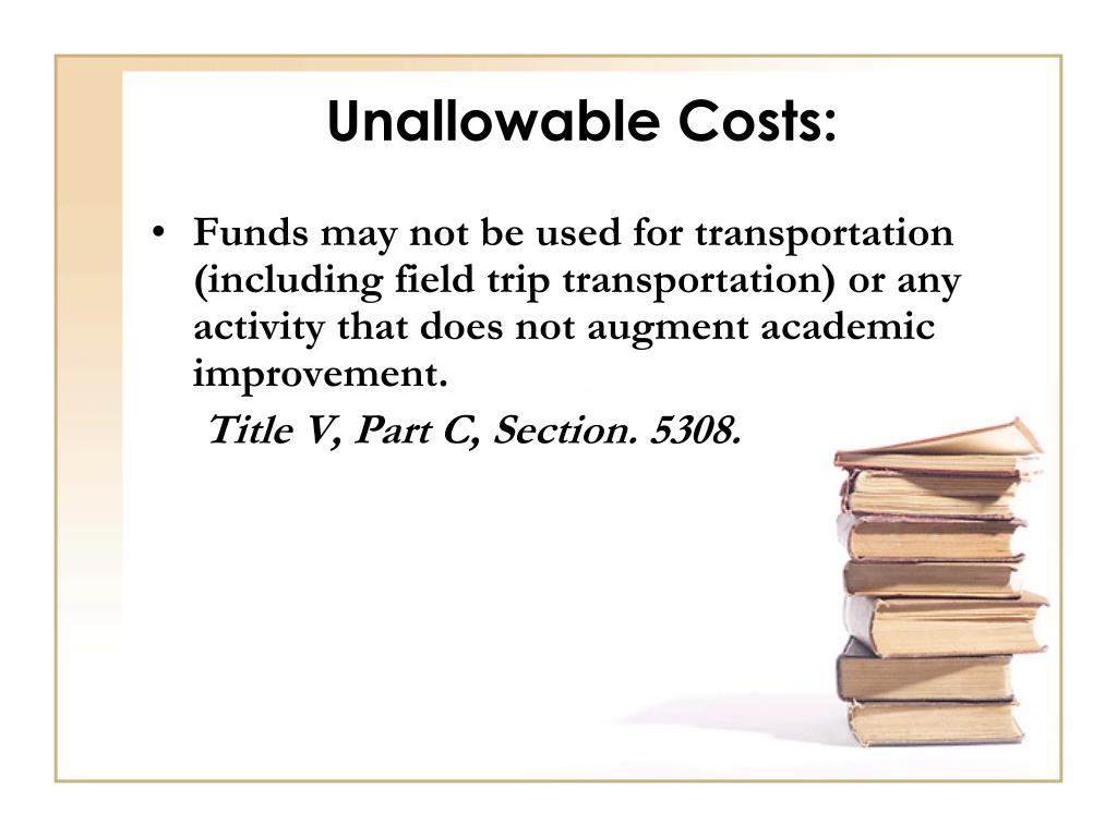 Unallowable Costs: