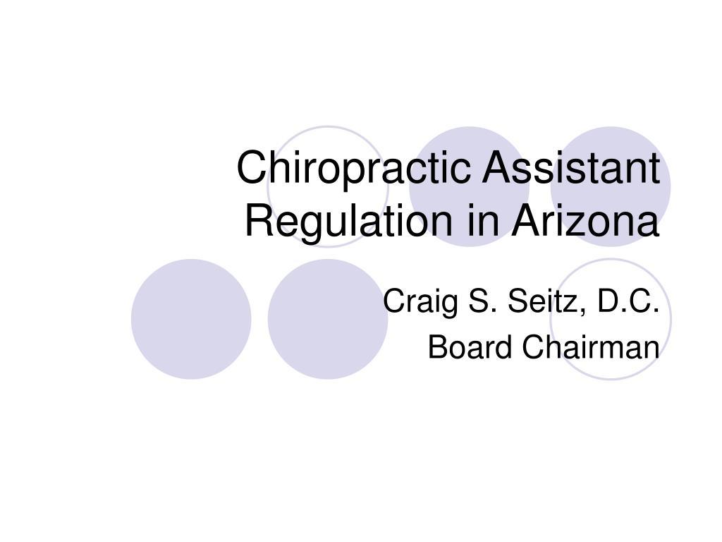 Chiropractic Assistant Regulation in Arizona