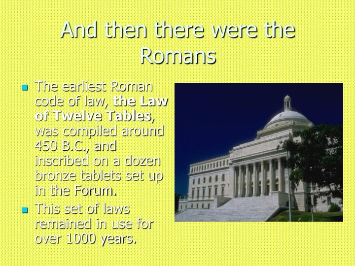 And then there were the Romans