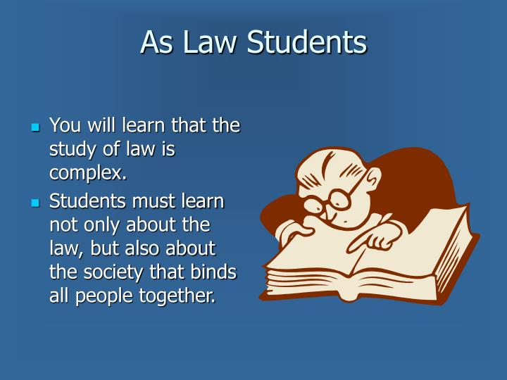 As Law Students
