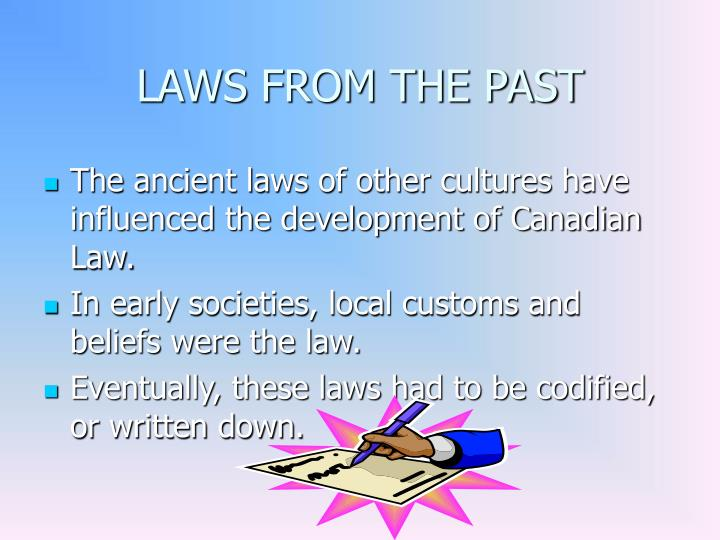 LAWS FROM THE PAST