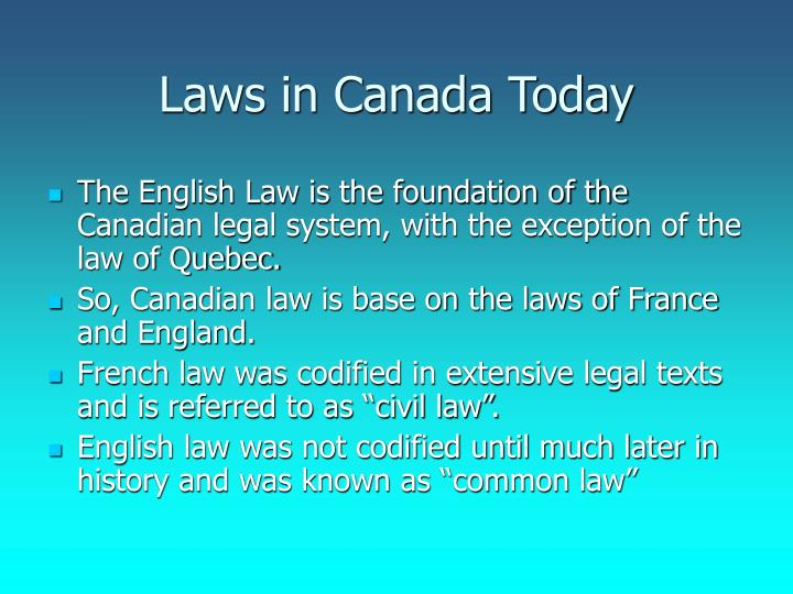 Laws in Canada Today