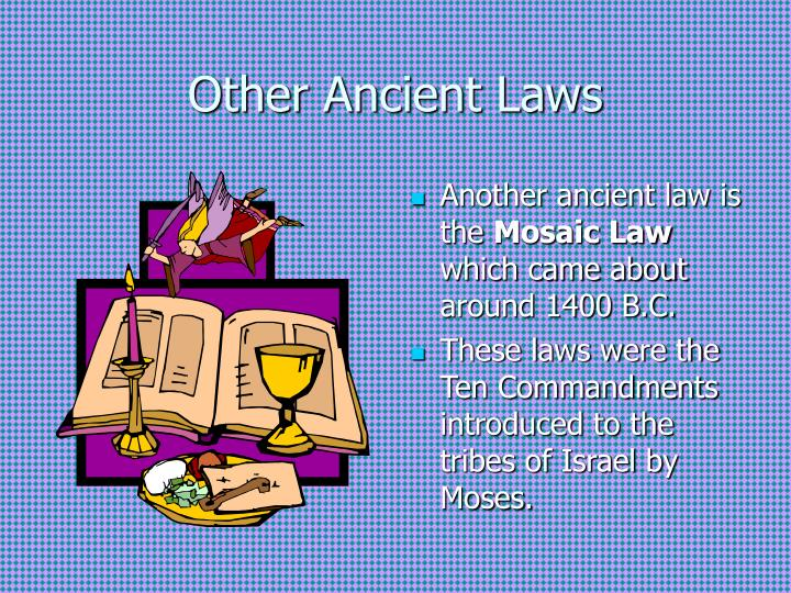 Other Ancient Laws