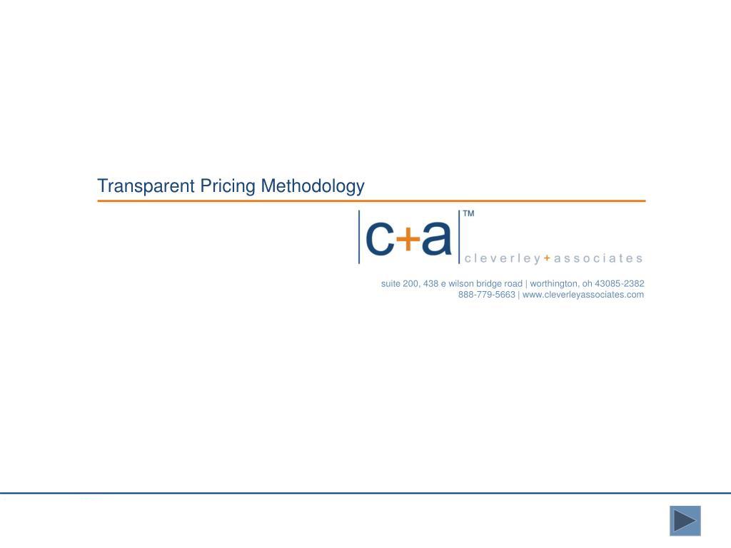 Transparent Pricing Methodology