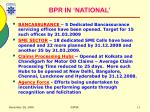 bpr in national