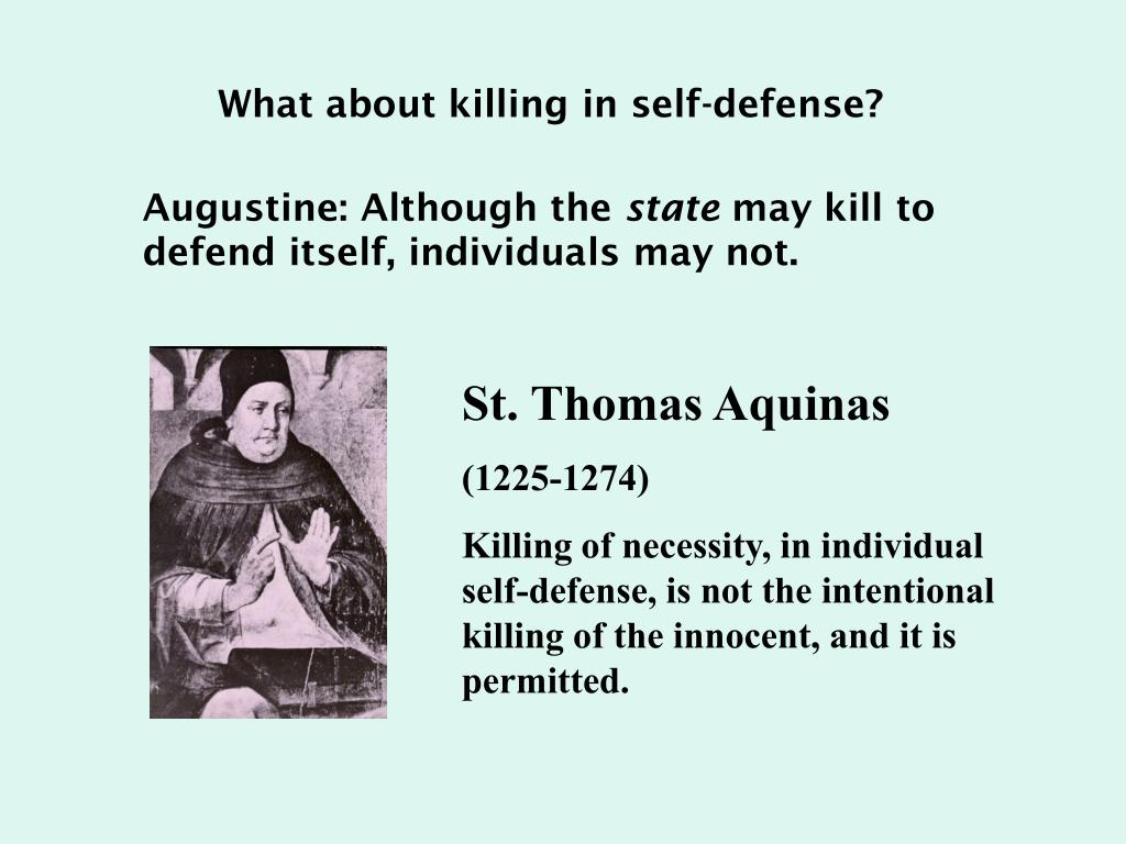 What about killing in self-defense?