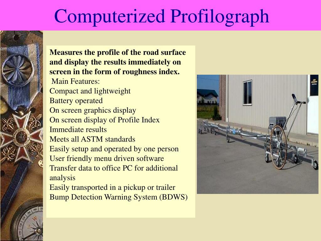 Computerized Profilograph