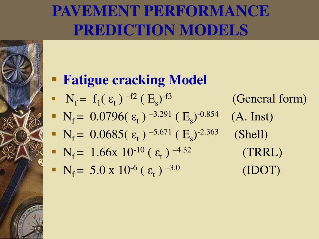 PAVEMENT PERFORMANCE PREDICTION MODELS