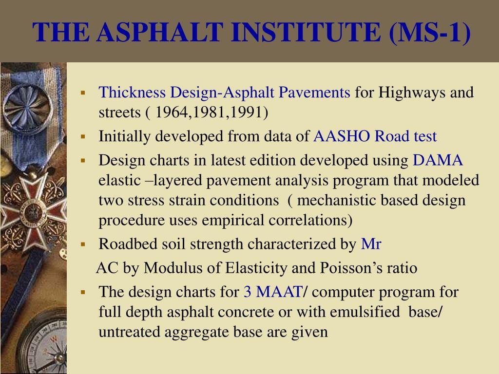 THE ASPHALT INSTITUTE (MS-1)