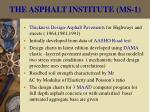 the asphalt institute ms 1