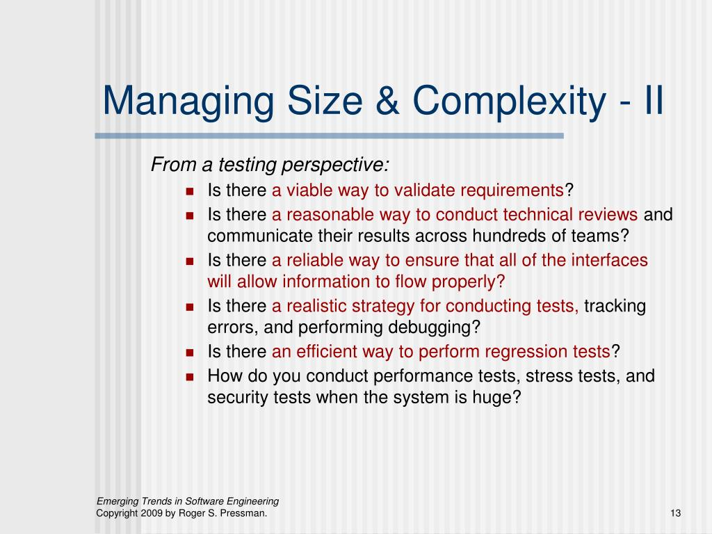 Managing Size & Complexity - II