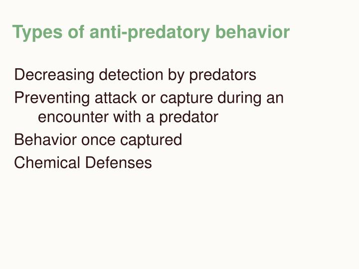 Types of anti-predatory behavior