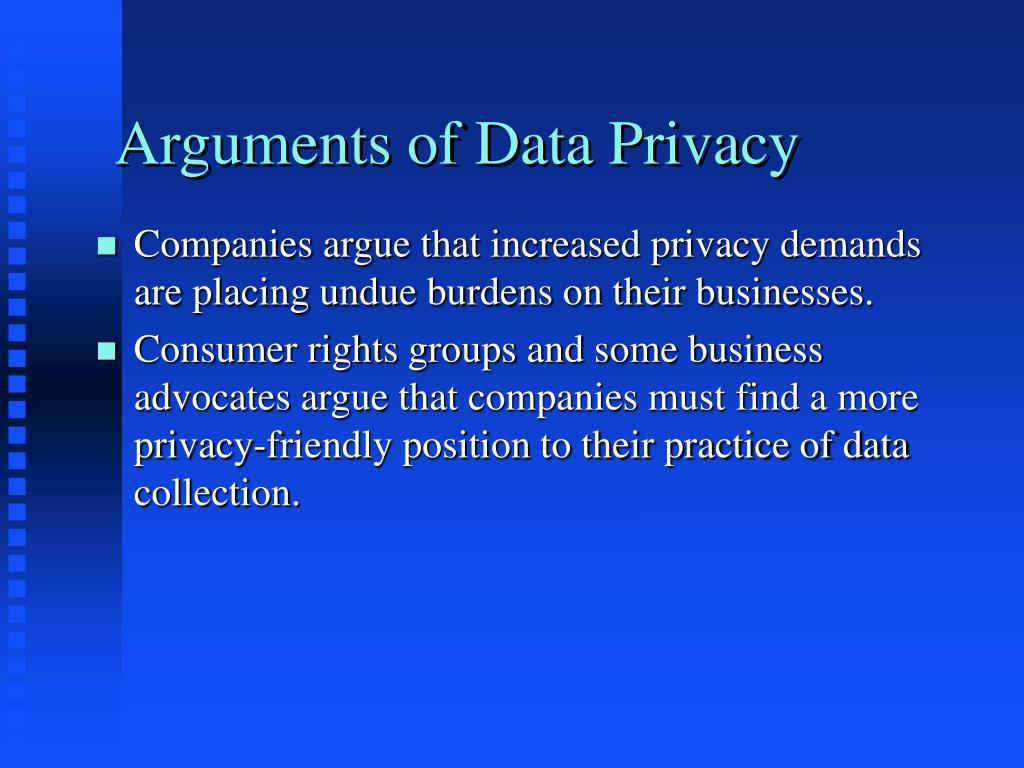 Arguments of Data Privacy