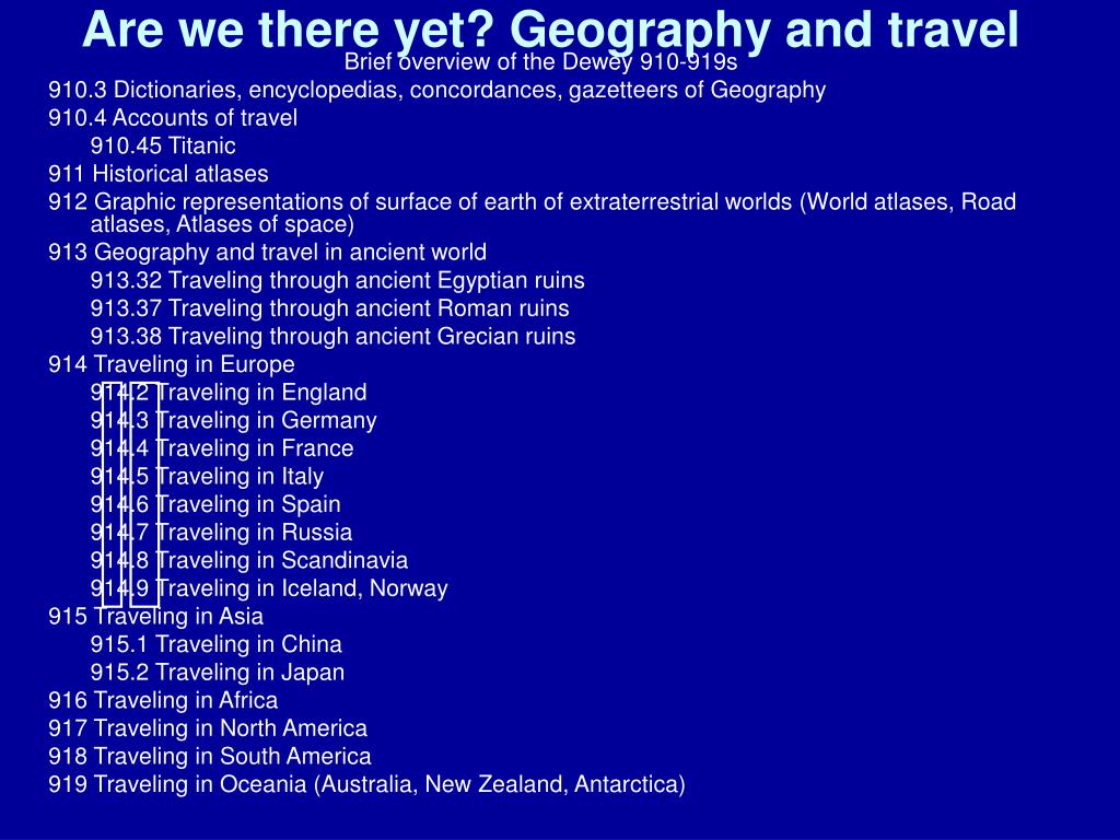 Are we there yet? Geography and travel
