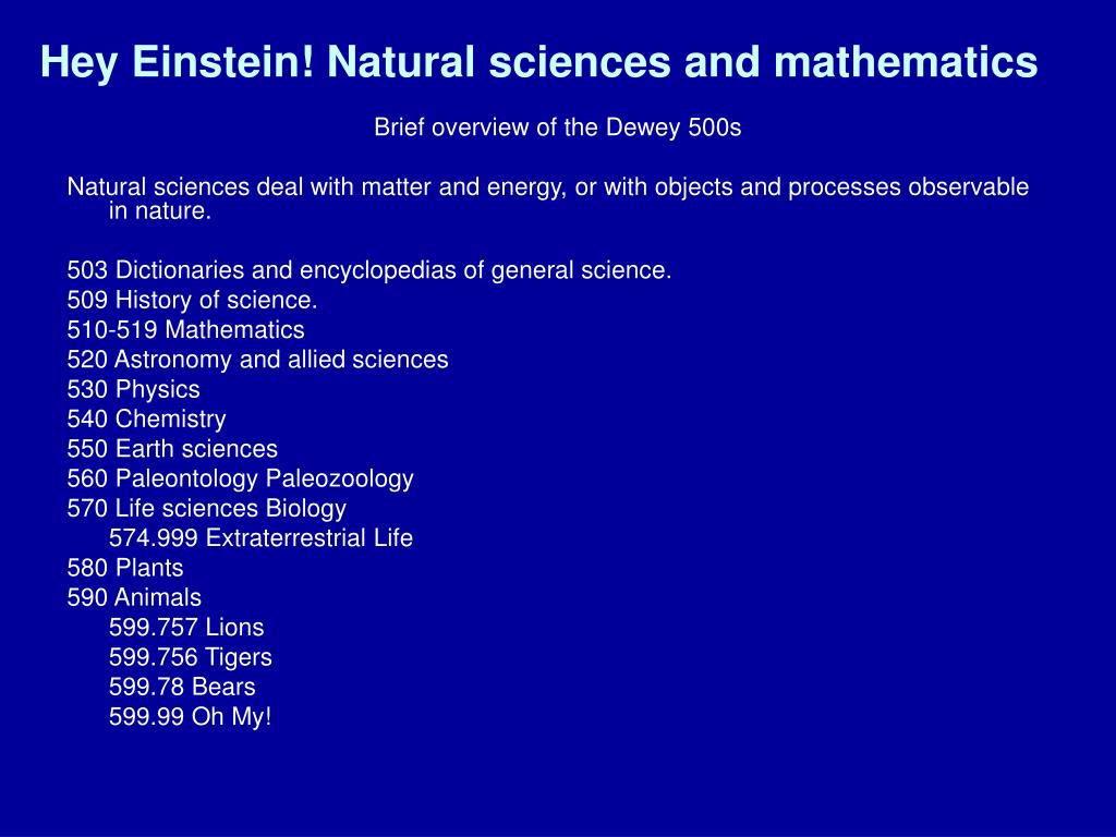 Hey Einstein! Natural sciences and mathematics