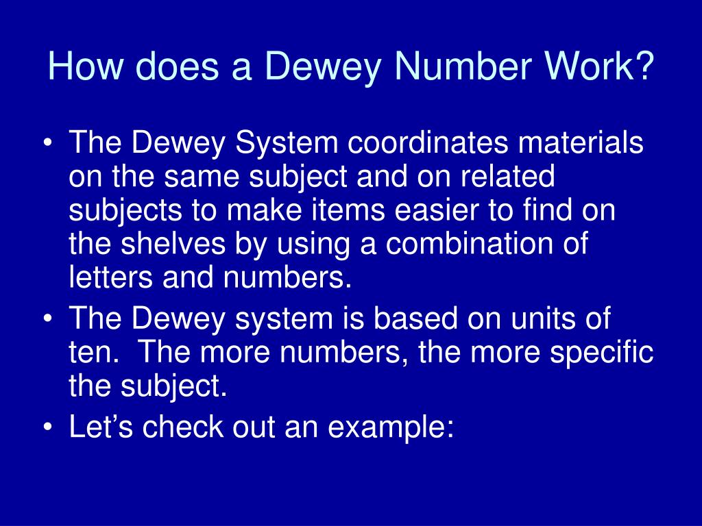 How does a Dewey Number Work?
