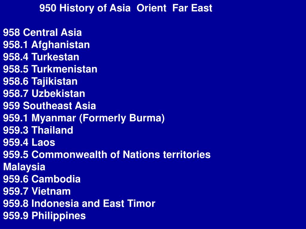 950 History of Asia  Orient  Far East