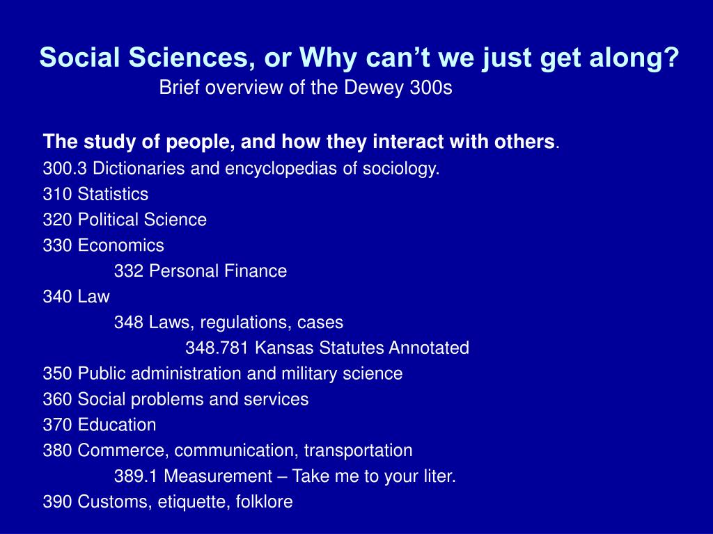 Social Sciences, or Why can't we just get along?