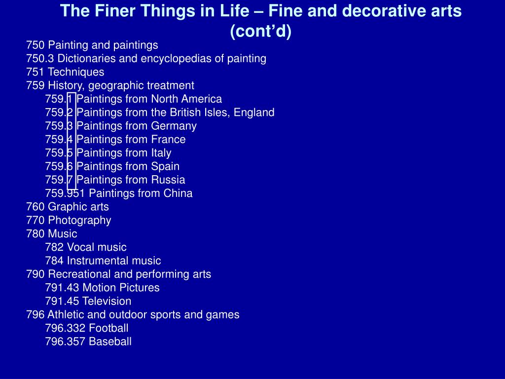 The Finer Things in Life – Fine and decorative arts (cont'd)
