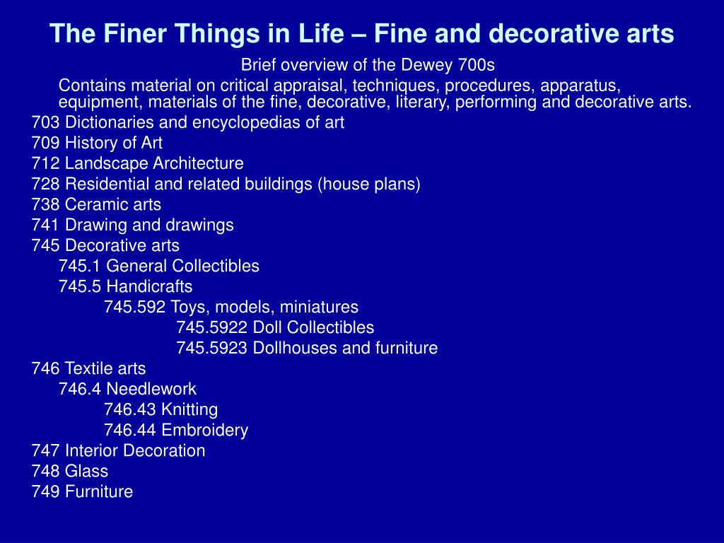 The Finer Things in Life – Fine and decorative arts