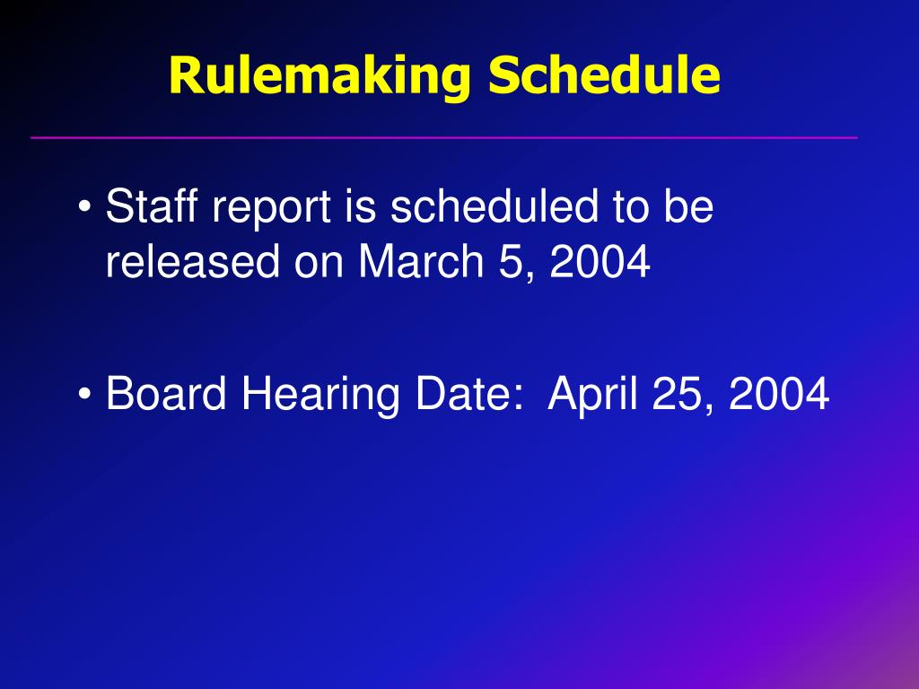 Rulemaking Schedule