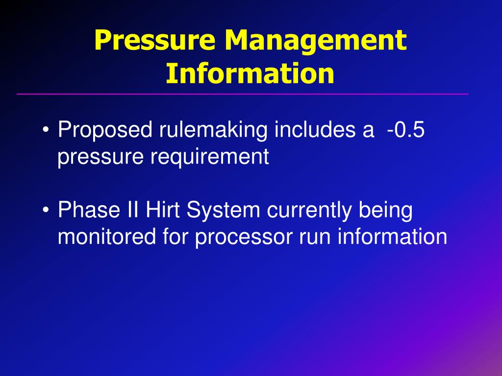 Pressure Management Information