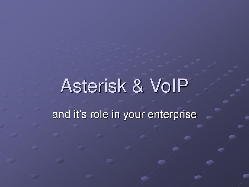 Asterisk & VoIP