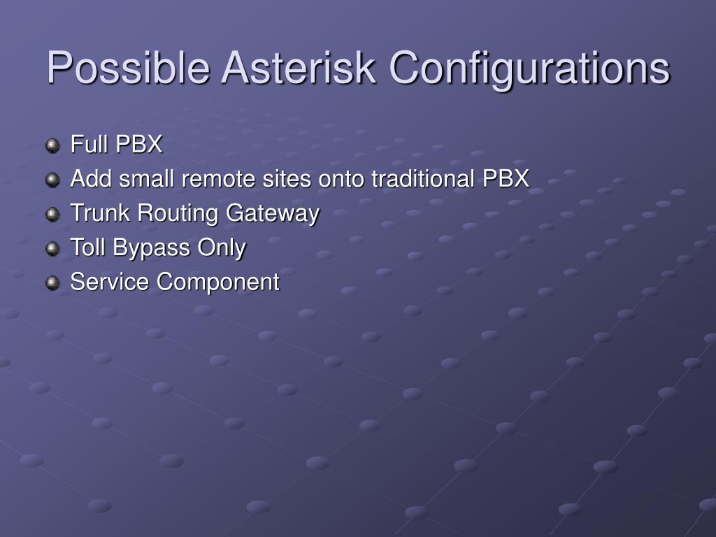 Possible Asterisk Configurations