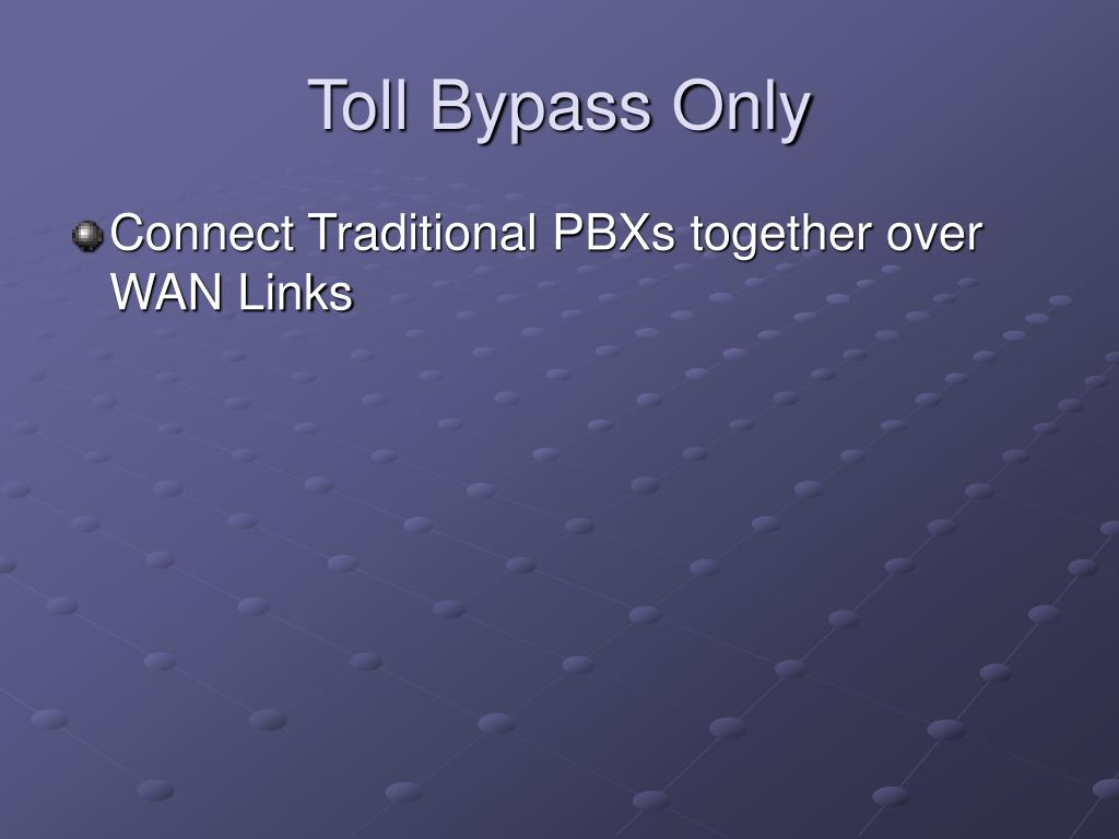 Toll Bypass Only