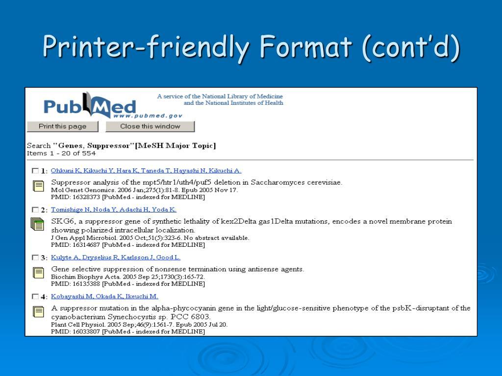 Printer-friendly Format (cont'd)
