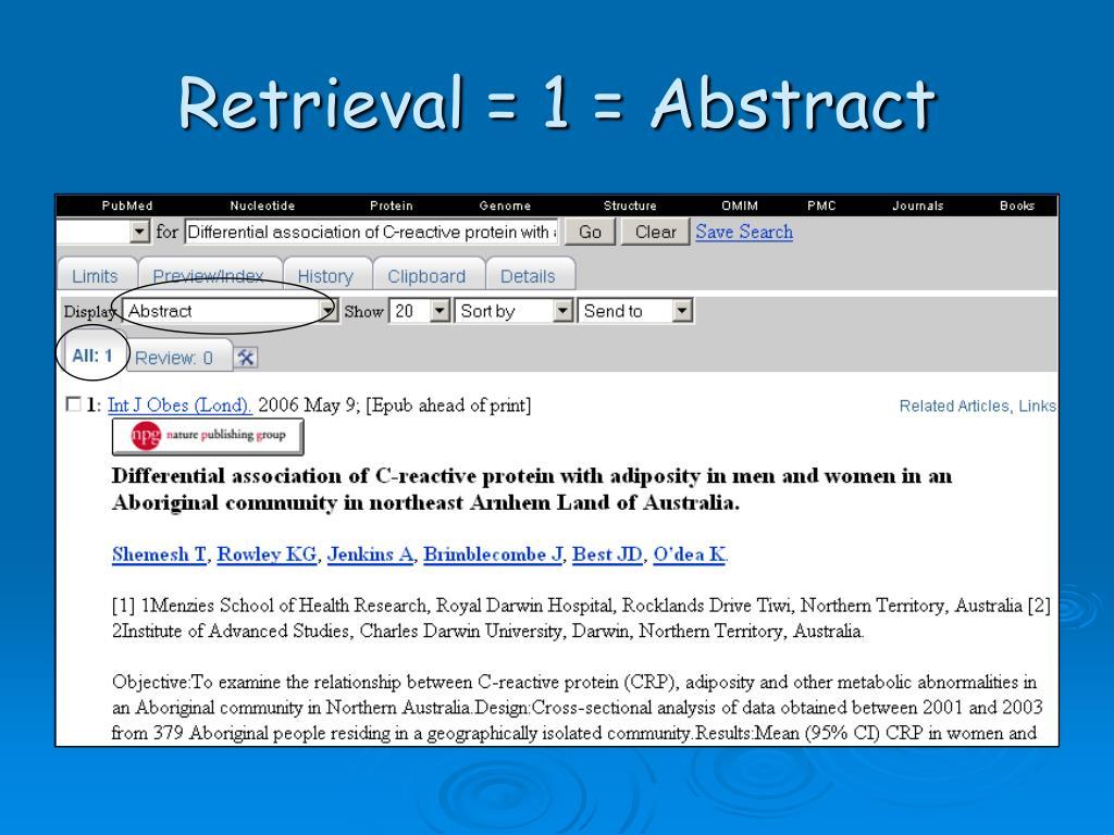 Retrieval = 1 = Abstract