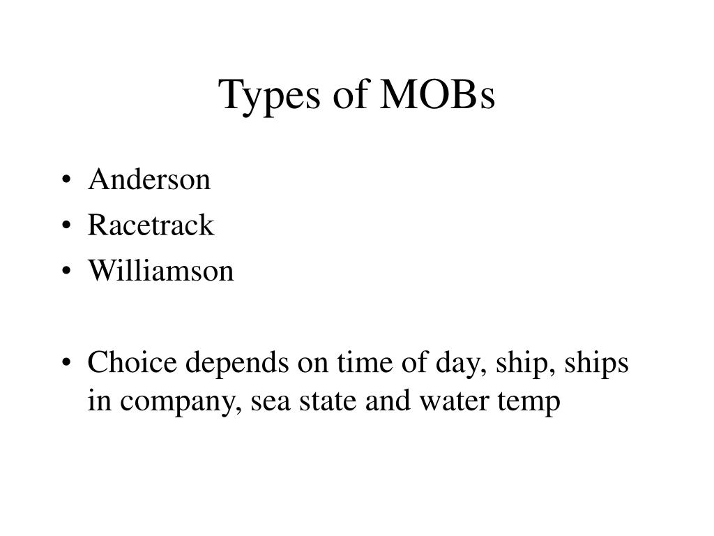 Types of MOBs