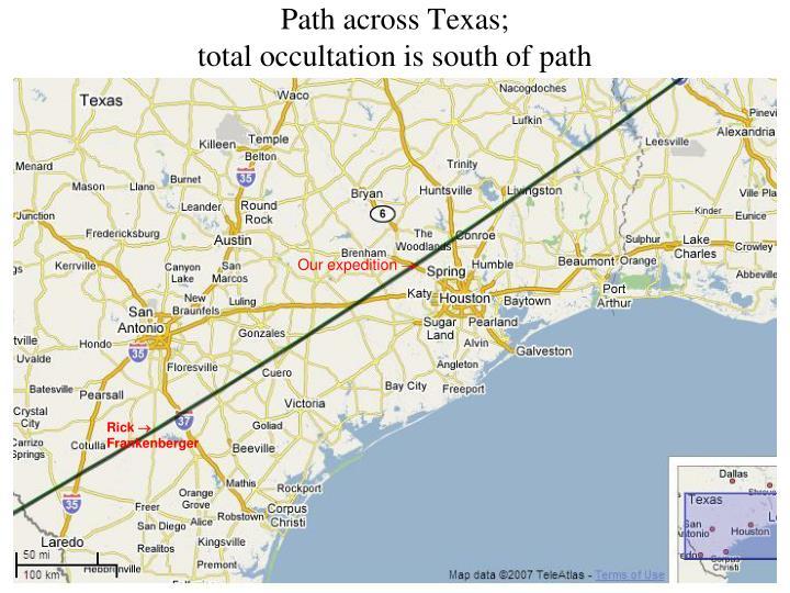 Path across Texas;