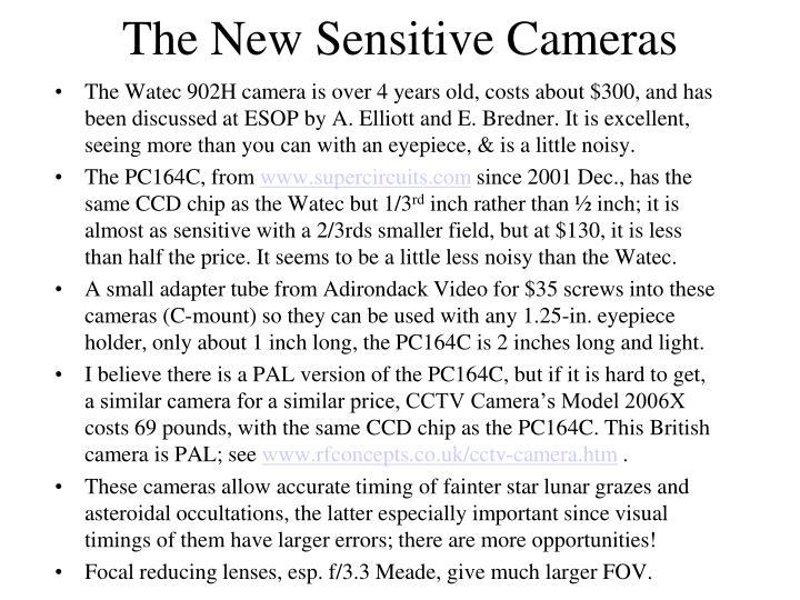 The New Sensitive Cameras